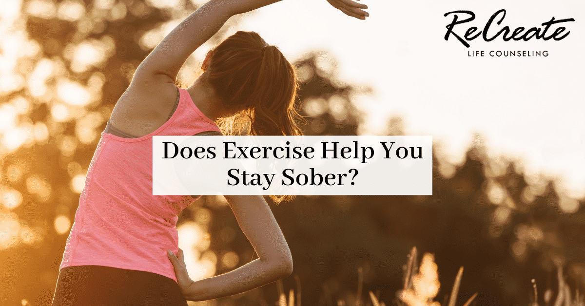 Does Exercise Help You Stay Sober